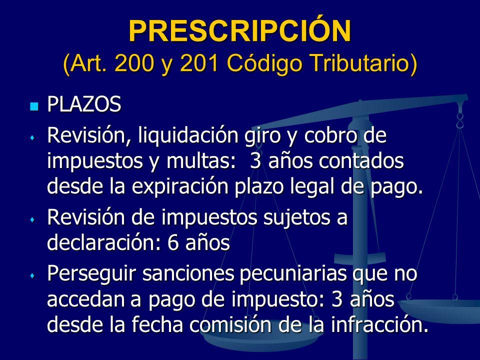 PRESCRIPCIÓN (Art. 200 y 201 Código Tributario)