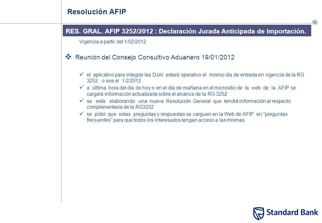 Resolución AFIP RES. GRAL. AFIP 3252/2012 : Declaración Jurada Anticipada de Importación. Vigencia a partir del 1/02/2012.