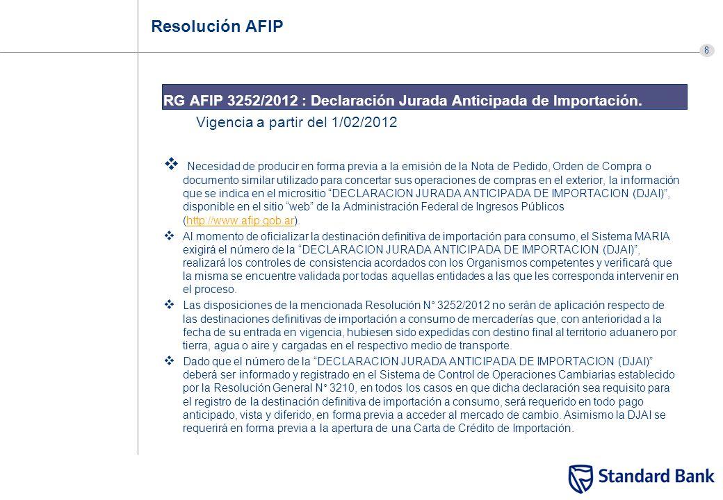 Resolución AFIP RG AFIP 3252/2012 : Declaración Jurada Anticipada de Importación. Vigencia a partir del 1/02/2012.