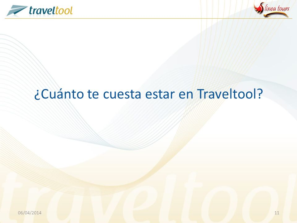 ¿Cuánto te cuesta estar en Traveltool