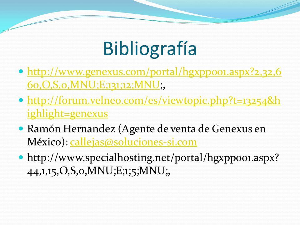 Bibliografía http://www.genexus.com/portal/hgxpp001.aspx 2,32,660,O,S,0,MNU;E;131;12;MNU;,