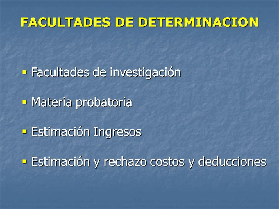 FACULTADES DE DETERMINACION