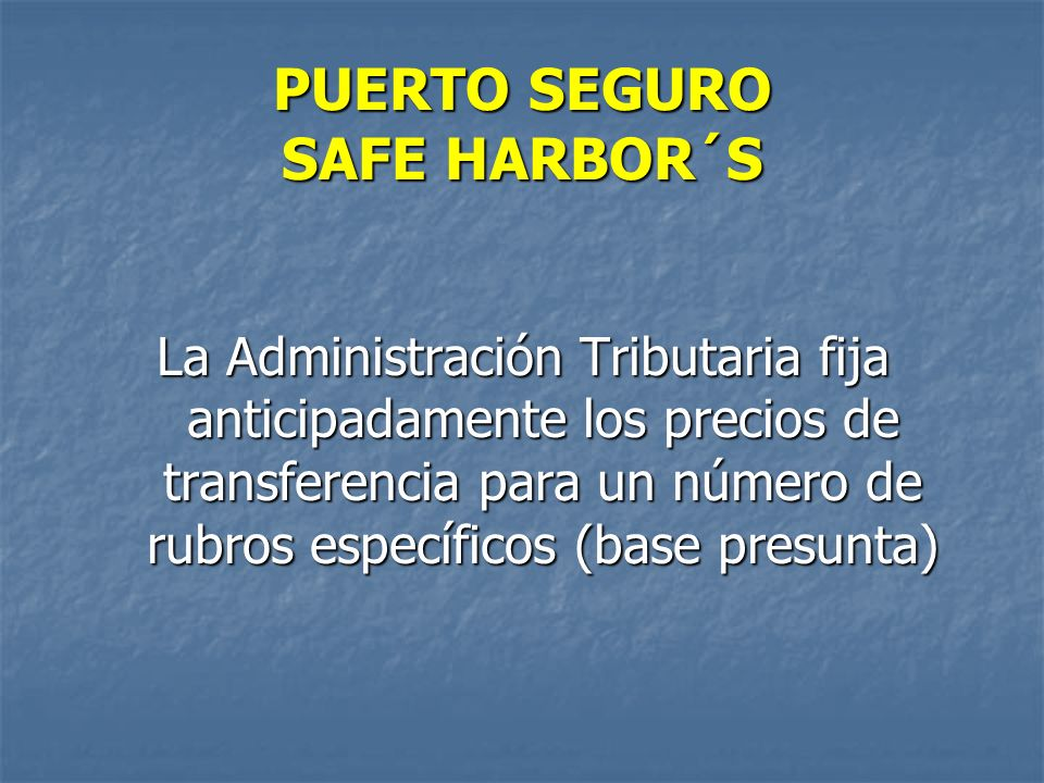 PUERTO SEGURO SAFE HARBOR´S