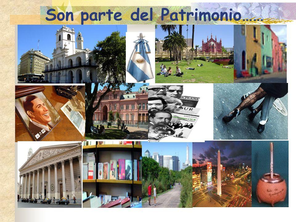 Son parte del Patrimonio……