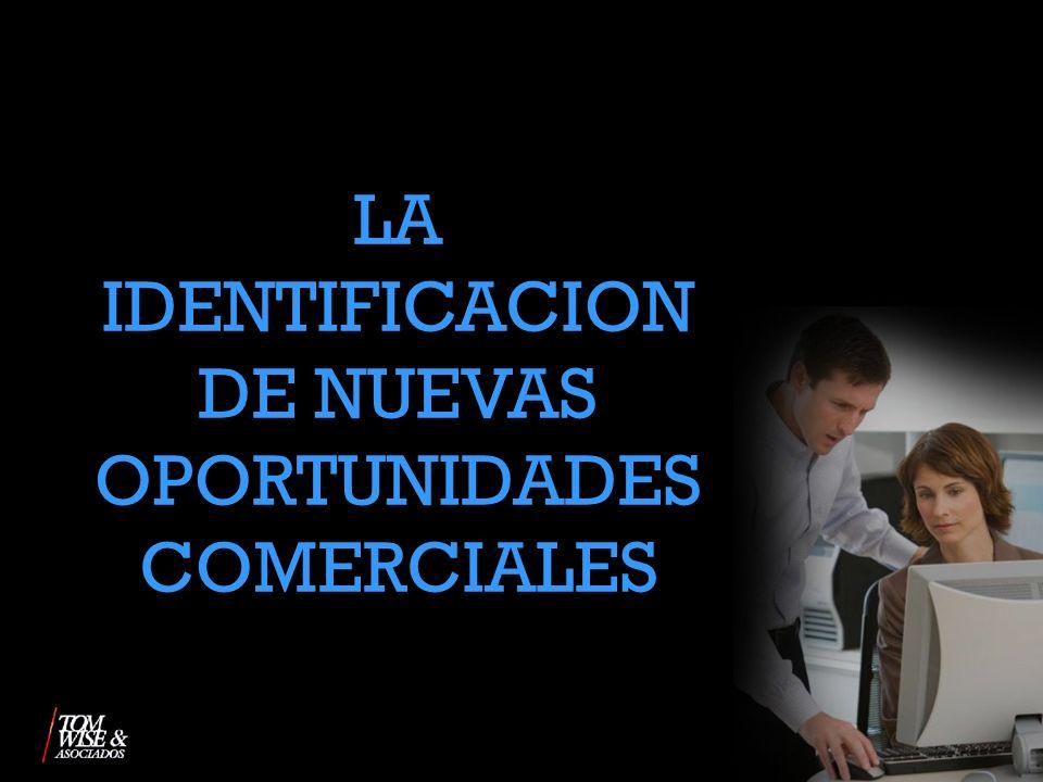 LA IDENTIFICACION DE NUEVAS OPORTUNIDADES COMERCIALES
