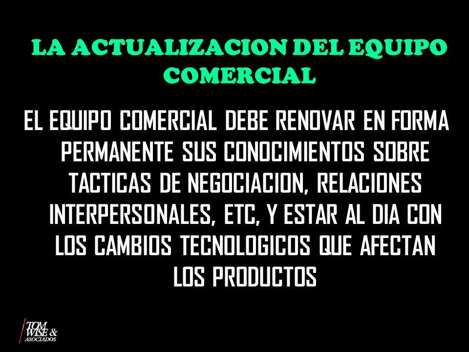 LA ACTUALIZACION DEL EQUIPO COMERCIAL