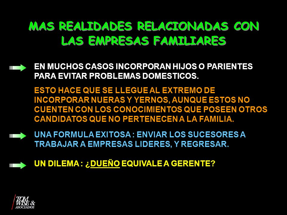 MAS REALIDADES RELACIONADAS CON LAS EMPRESAS FAMILIARES