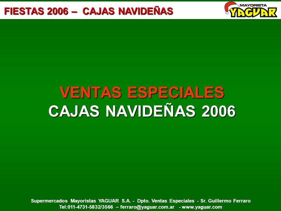VENTAS ESPECIALES CAJAS NAVIDEÑAS 2006