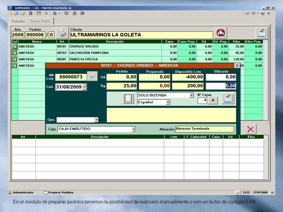 En el módulo de preparar pedidos tenemos la posibilidad de realizarlo manualmente o con un lector de codigos EAN.