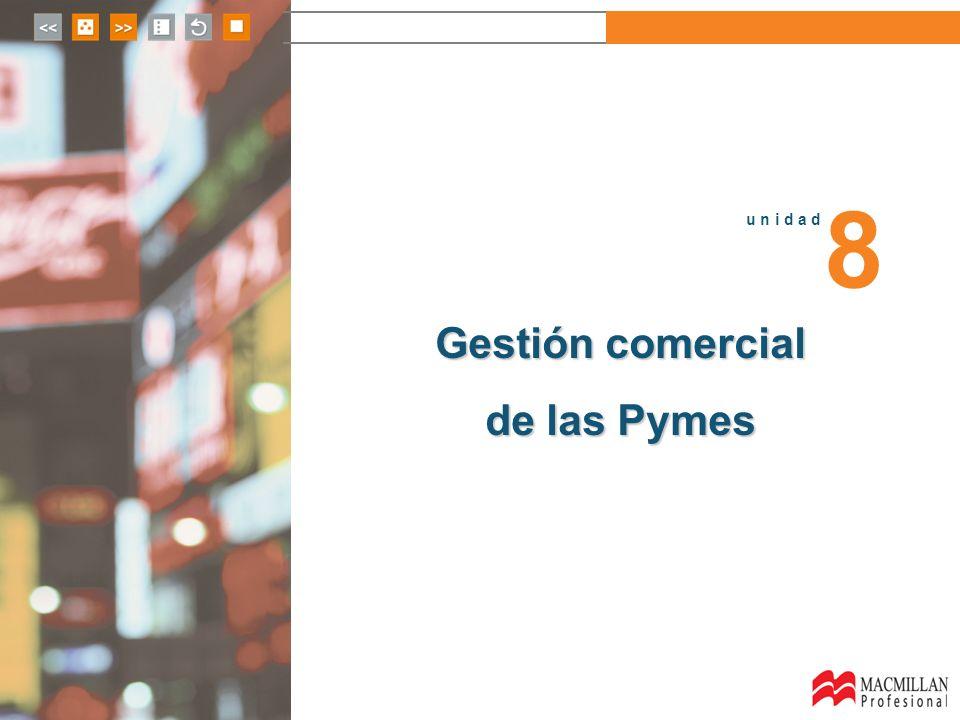 8 u n i d a d Gestión comercial de las Pymes