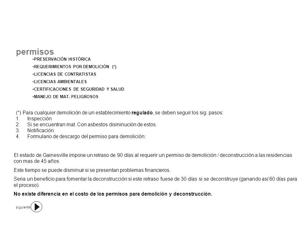permisos PRESERVACIÓN HISTÓRICA. REQUERIMIENTOS POR DEMOLICIÓN (*) LICENCIAS DE CONTRATISTAS. LICENCIAS AMBIENTALES.