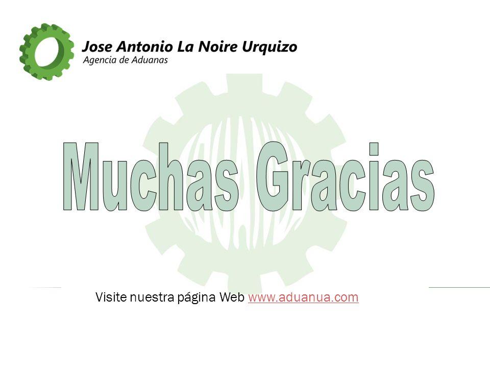 Muchas Gracias Visite nuestra página Web www.aduanua.com