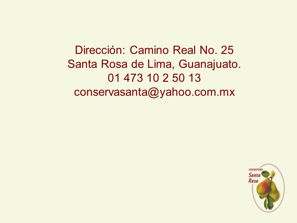 Dirección: Camino Real No. 25 Santa Rosa de Lima, Guanajuato.