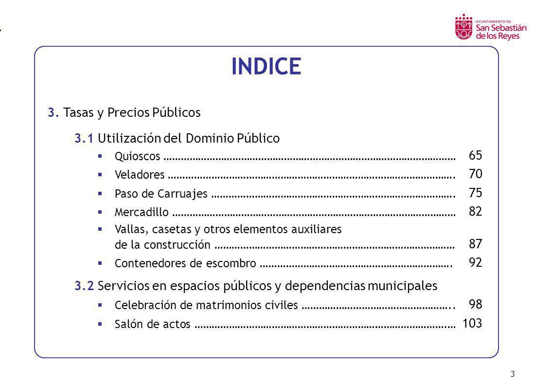 INDICE 3. Tasas y Precios Públicos 3.1 Utilización del Dominio Público