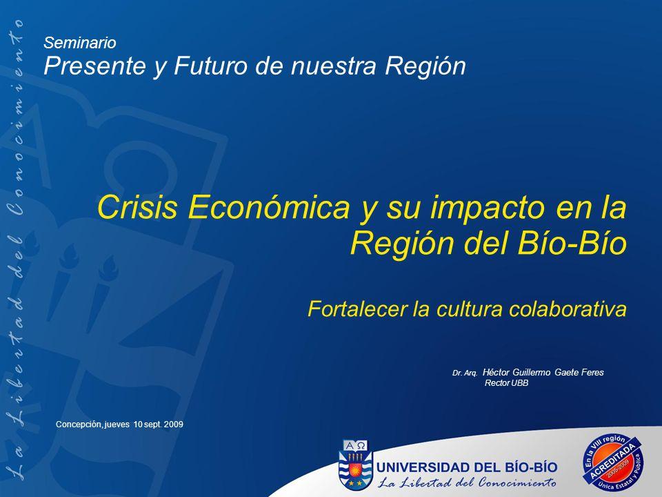 Crisis Económica y su impacto en la Región del Bío-Bío
