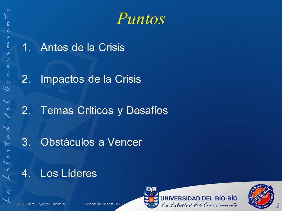 Puntos Antes de la Crisis Impactos de la Crisis