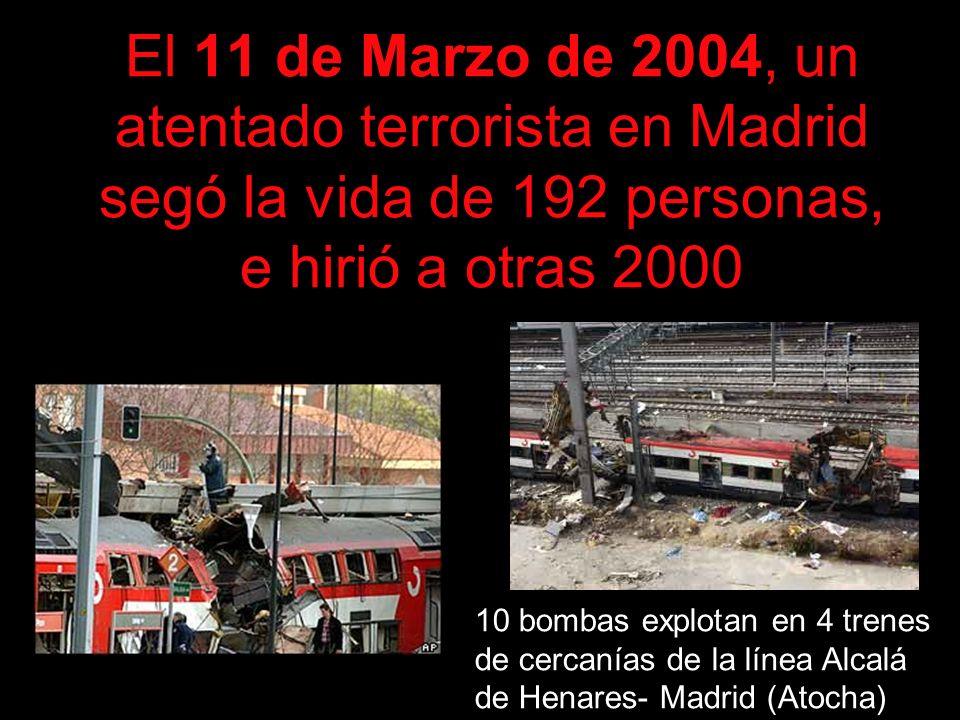 El 11 de Marzo de 2004, un atentado terrorista en Madrid segó la vida de 192 personas, e hirió a otras 2000