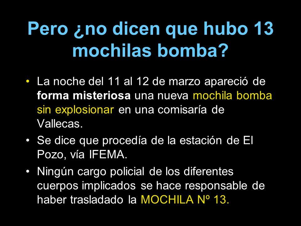 Pero ¿no dicen que hubo 13 mochilas bomba