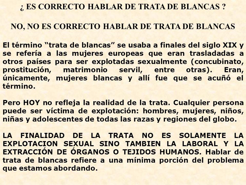 ¿ ES CORRECTO HABLAR DE TRATA DE BLANCAS