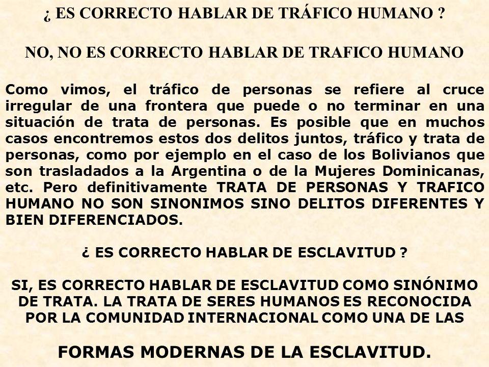 ¿ ES CORRECTO HABLAR DE TRÁFICO HUMANO