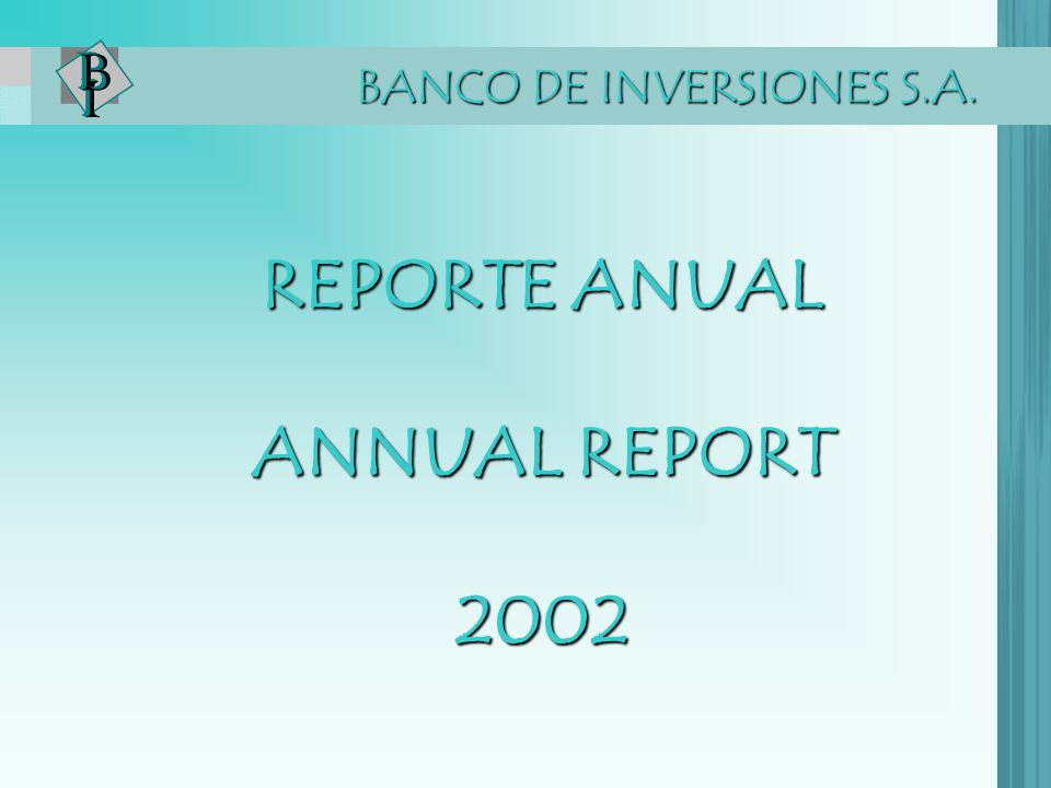 REPORTE ANUAL ANNUAL REPORT 2002