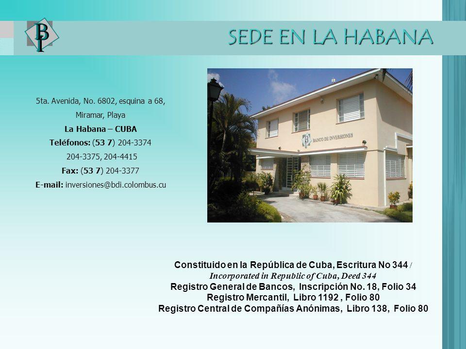 Constituido en la República de Cuba, Escritura No 344 /