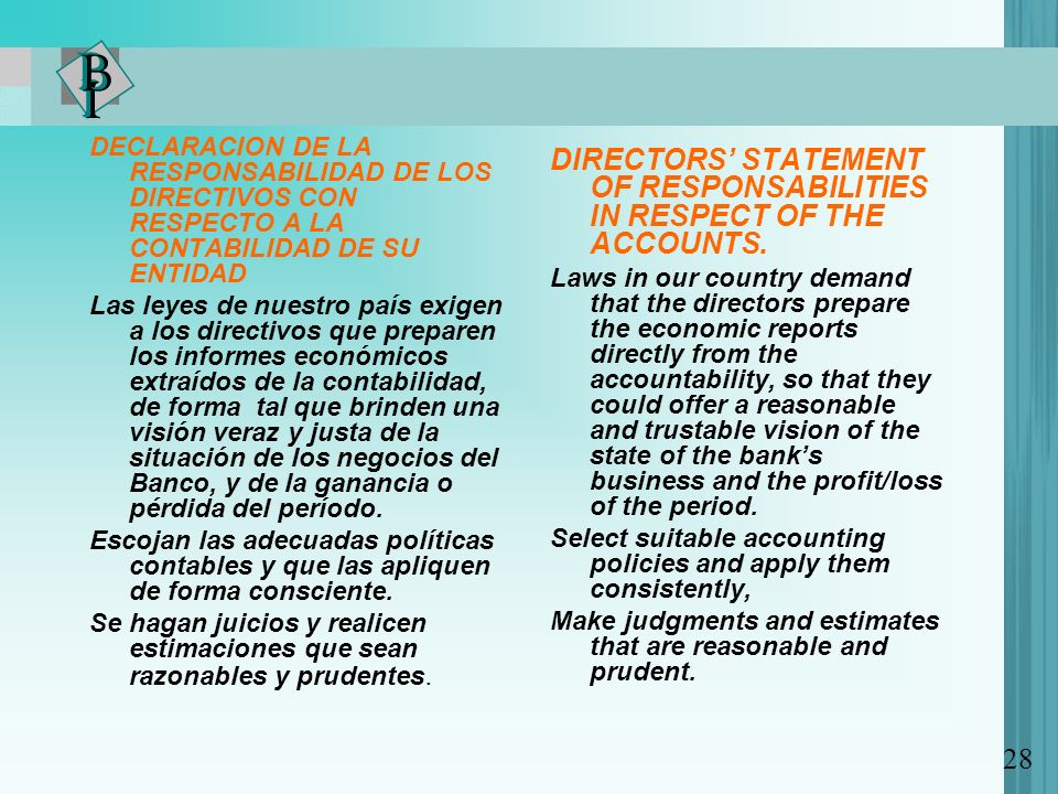DIRECTORS' STATEMENT OF RESPONSABILITIES IN RESPECT OF THE ACCOUNTS.