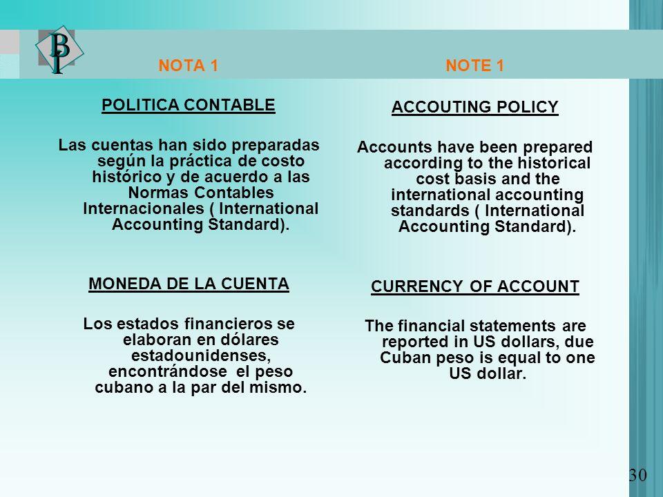 30 NOTA 1 POLITICA CONTABLE