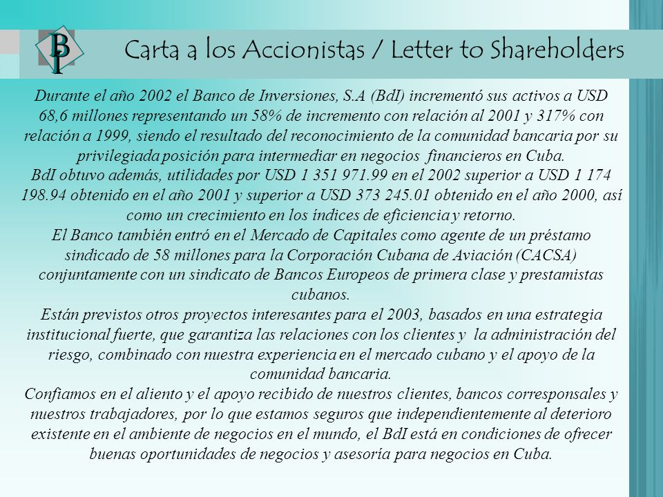 Carta a los Accionistas / Letter to Shareholders