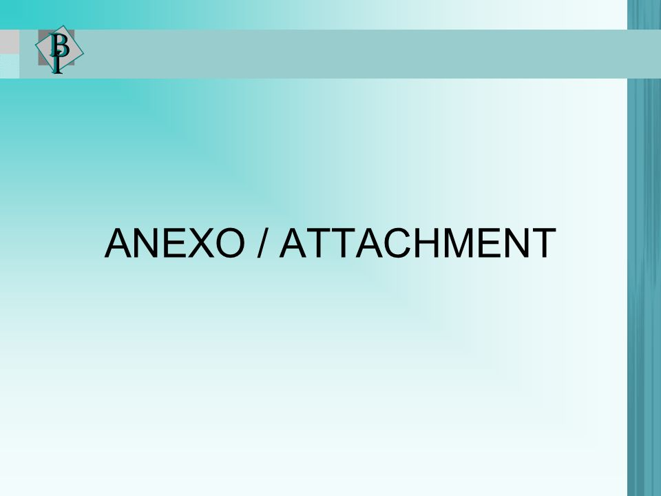 ANEXO / ATTACHMENT