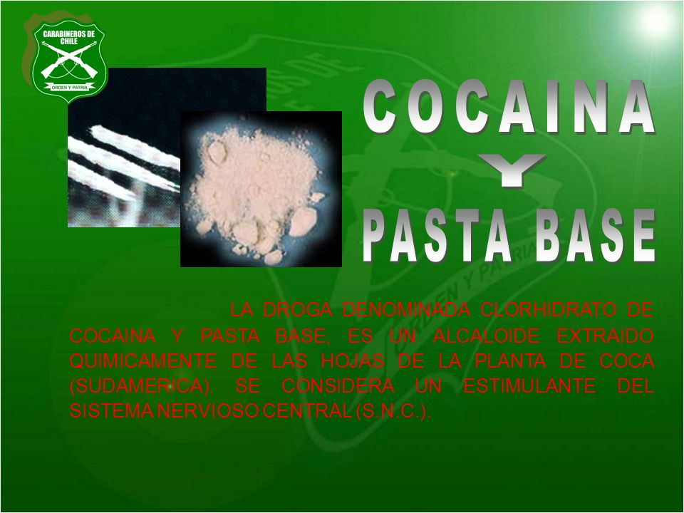 COCAINA PASTA BASE. Y.