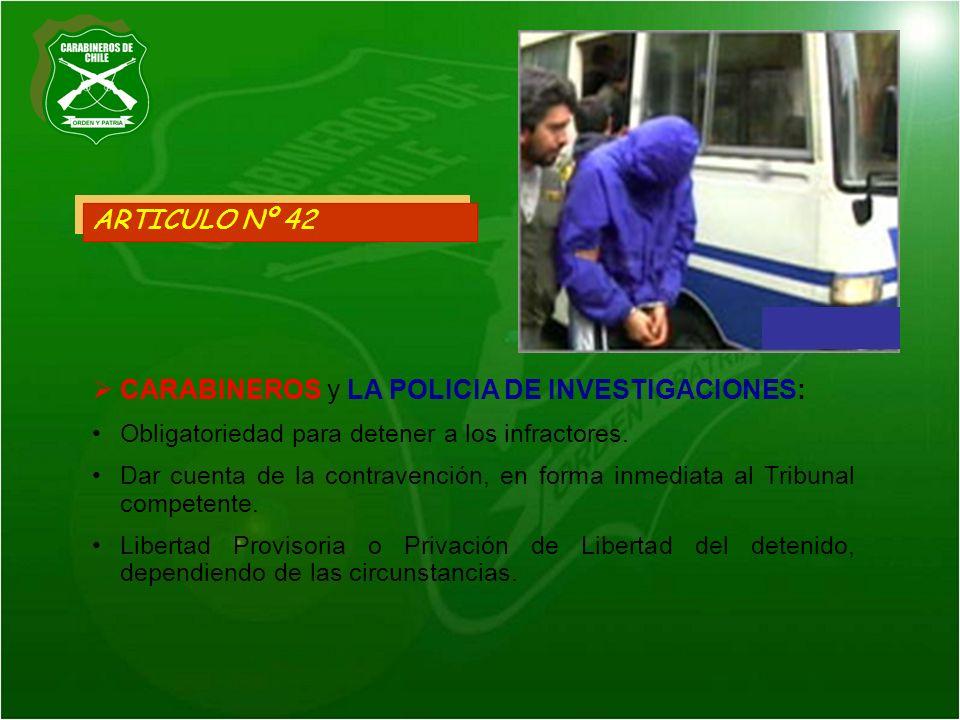 CARABINEROS y LA POLICIA DE INVESTIGACIONES: