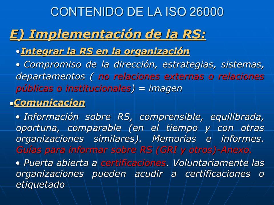 E) Implementación de la RS: