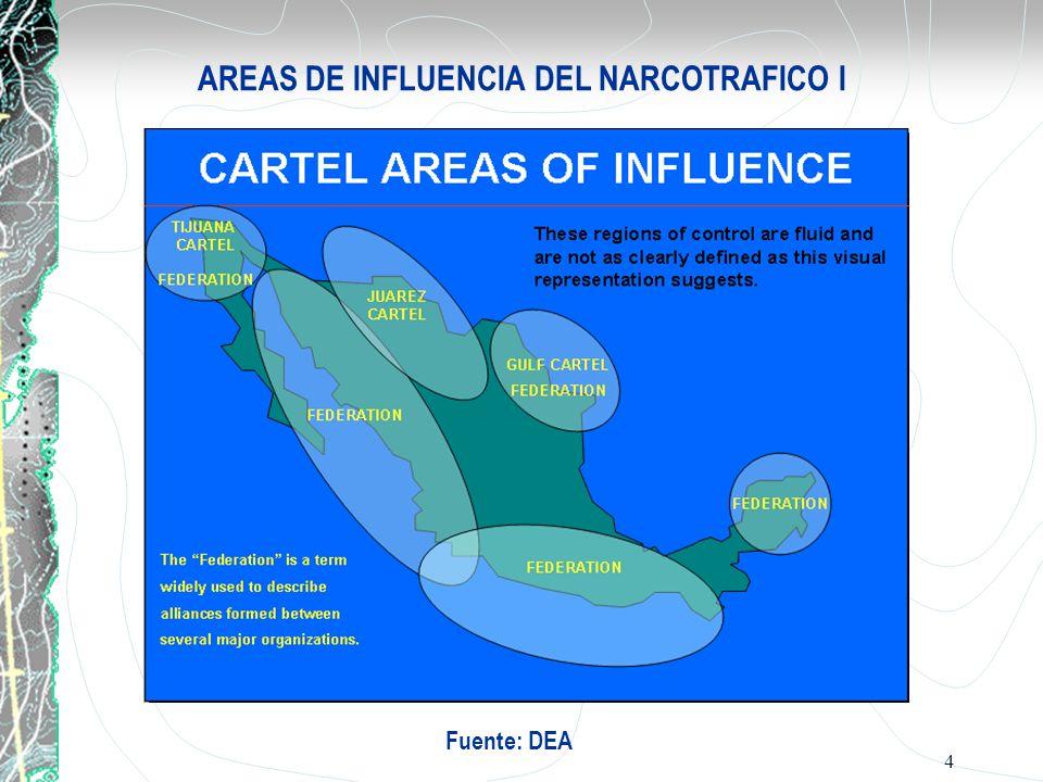 AREAS DE INFLUENCIA DEL NARCOTRAFICO I