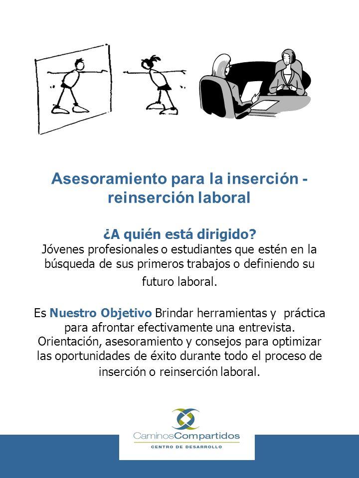 Asesoramiento para la inserción -reinserción laboral ¿A quién está dirigido.