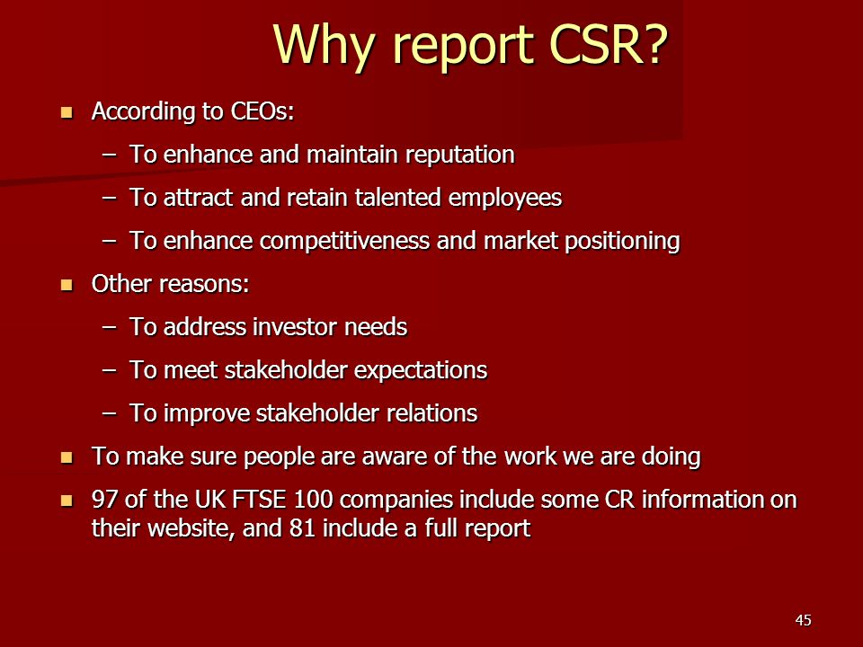 Why report CSR According to CEOs: To enhance and maintain reputation
