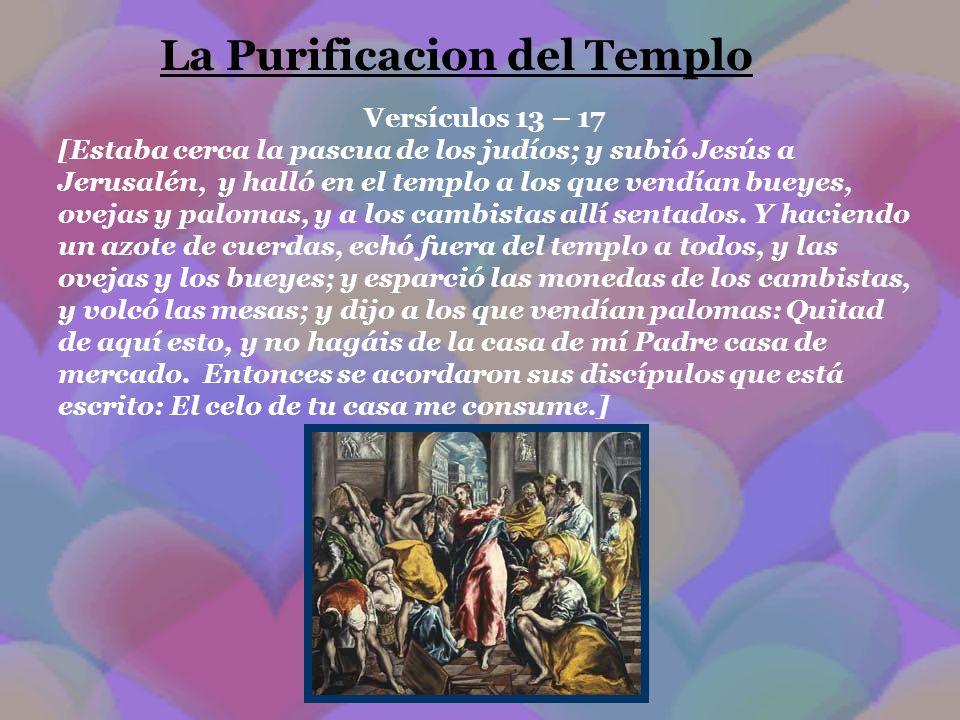 La Purificacion del Templo