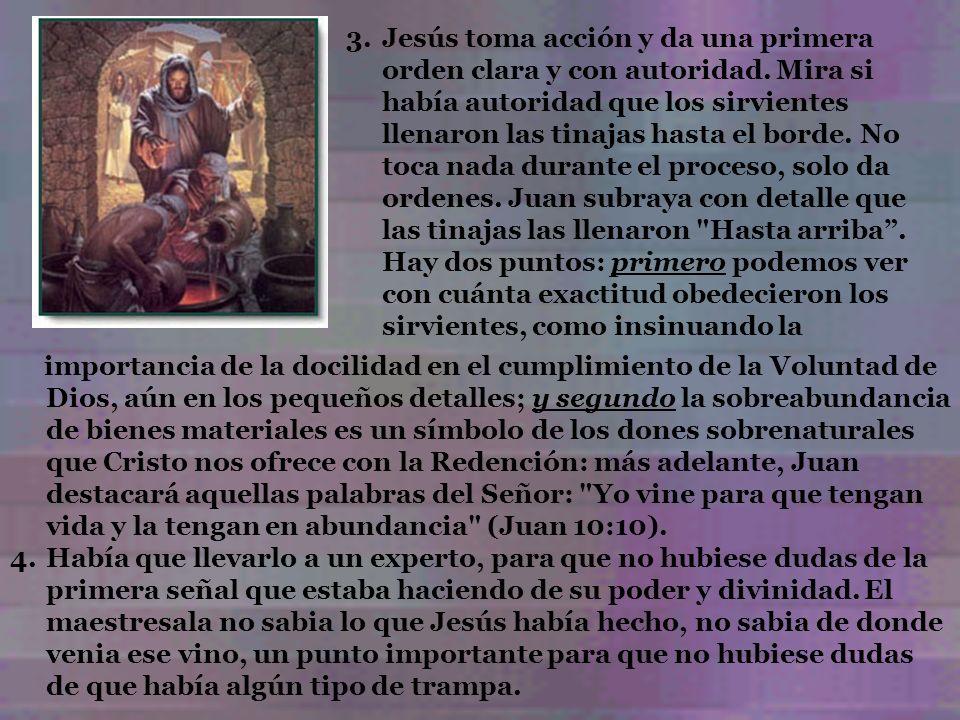 Jesús toma acción y da una primera orden clara y con autoridad