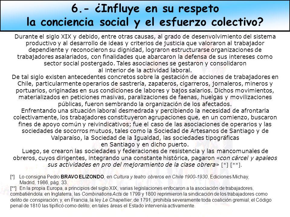 6.- ¿Influye en su respeto