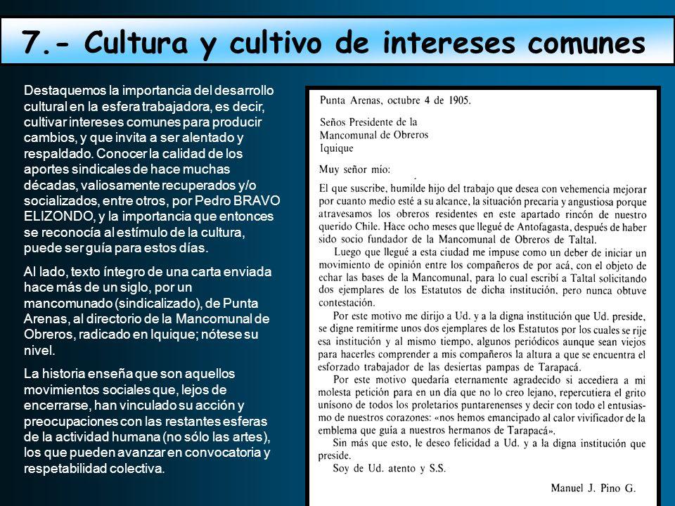 7.- Cultura y cultivo de intereses comunes