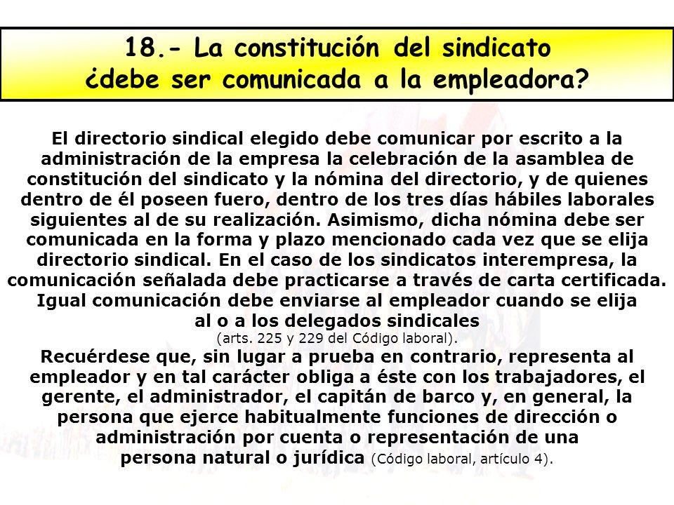 18.- La constitución del sindicato