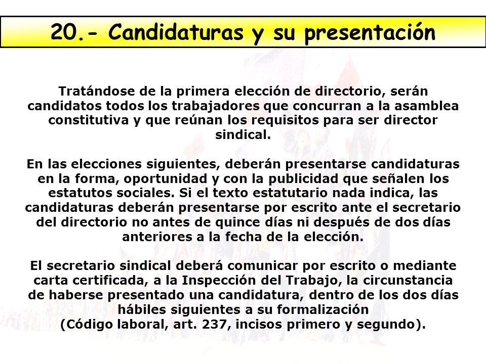 20.- Candidaturas y su presentación