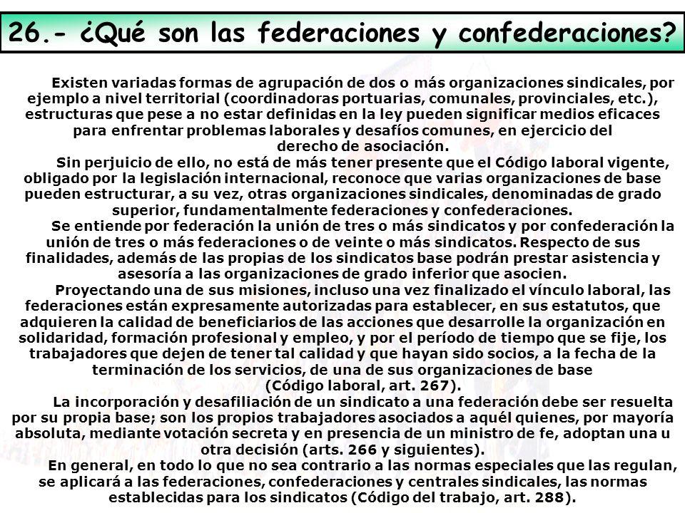 26.- ¿Qué son las federaciones y confederaciones