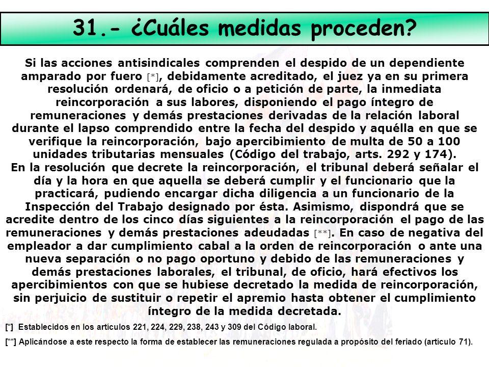 31.- ¿Cuáles medidas proceden