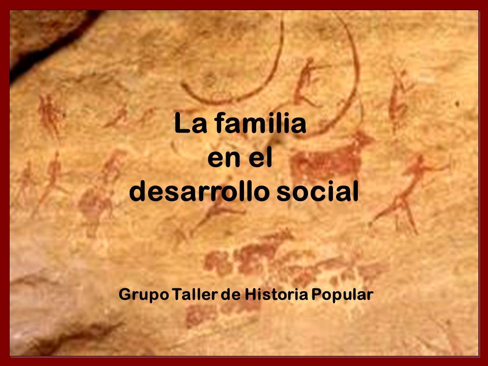 La familia en el desarrollo social