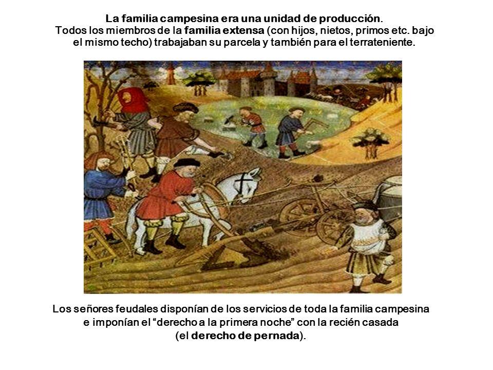 La familia campesina era una unidad de producción