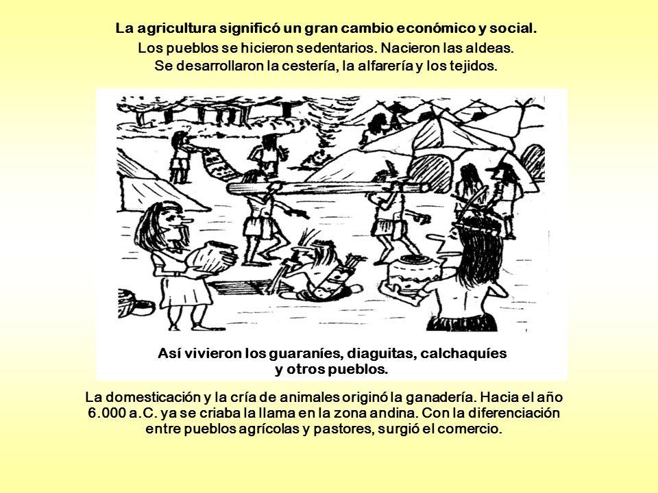 Así vivieron los guaraníes, diaguitas, calchaquíes y otros pueblos.