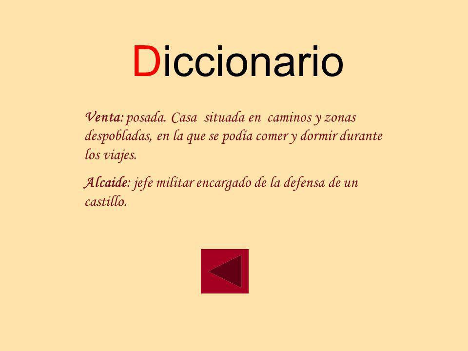 Diccionario Venta: posada. Casa situada en caminos y zonas despobladas, en la que se podía comer y dormir durante los viajes.
