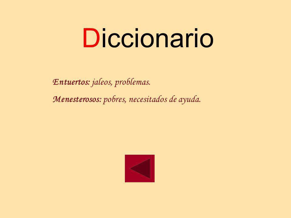Diccionario Entuertos: jaleos, problemas.