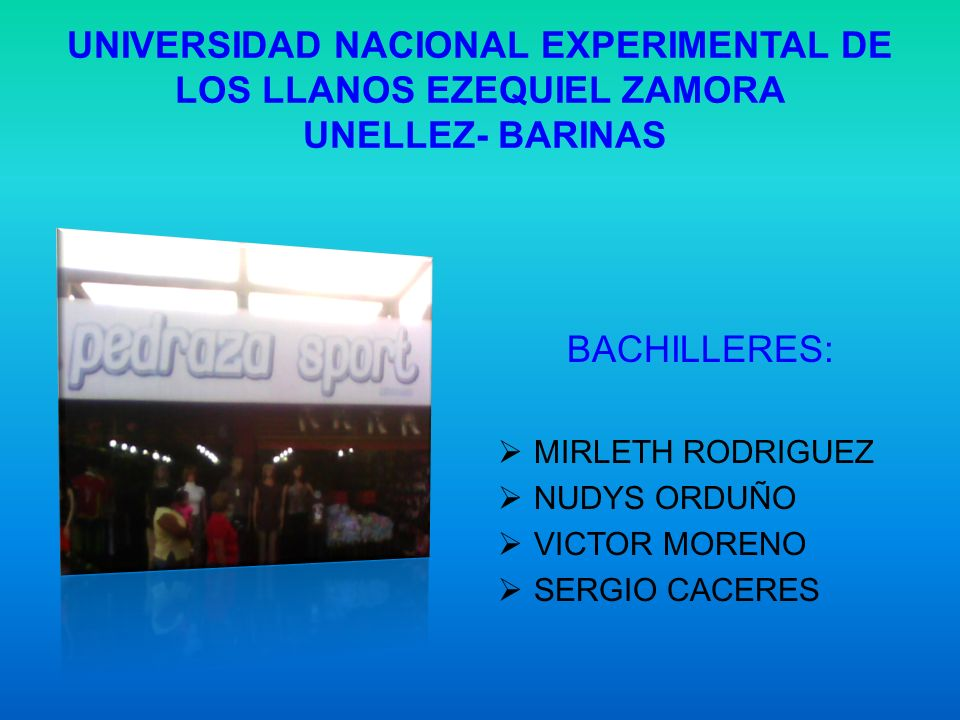 UNIVERSIDAD NACIONAL EXPERIMENTAL DE LOS LLANOS EZEQUIEL ZAMORA UNELLEZ- BARINAS